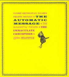 Automatic Message - Andre Breton, etc. , Philippe Soupault, Paul Eluard (ISBN: 9780947757991)