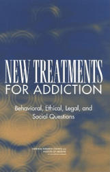 New Treatments for Addiction - Committee on Immunotherapies and Sustained-Release Formulations for Treating Drug Addiction, Board on Behavioral, Cognitive, and Sensory Sciences, Boa (ISBN: 9780309091282)