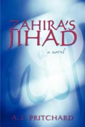 Zahira's Jihad - A E Pritchard (ISBN: 9781475939255)