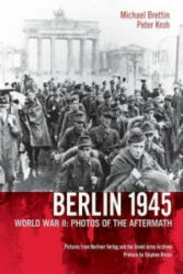 Berlin 1945 - Peter Kroh (ISBN: 9781935902027)