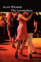 Lovemakers - Alan Wearne (ISBN: 9781905700967)