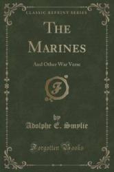 Marines - Adolphe E Smylie (ISBN: 9781330782545)