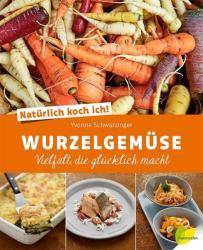 Natrlich koch ich! Wurzelgemse (ISBN: 9783706625951)