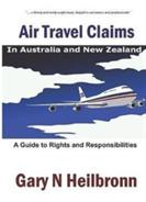 Air Travel Claims - A Guide to Rights and Responsibilities (ISBN: 9780994324023)