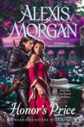 Honor's Price - Alexis Morgan (ISBN: 9780451239976)