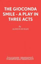 Gioconda Smile - Aldous Huxley (ISBN: 9780573011597)