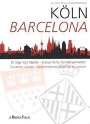 Köln - Barcelona - Ana M. Bermejo (ISBN: 9783761628812)