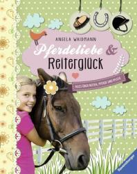 Pferdeliebe und Reiterglck (ISBN: 9783473553853)