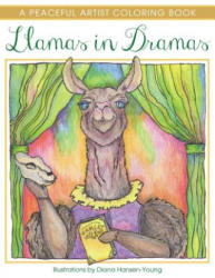 Llamas in Dramas: A Peaceful Artist Coloring Book (ISBN: 9781682306956)