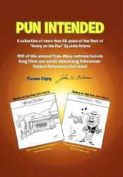 Pun Intended - Adams, John W, Jr (ISBN: 9781453581773)