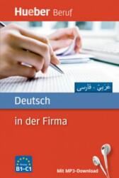 Deutsch in der Firma. Arabisch, Farsi - Axel Hering, Juliane Forßmann, Ali Almakhlafi, Kianoosh Sadigh (ISBN: 9783191074753)