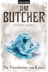 Codex Alera - Die Verschwörer von Kalare - Jim Butcher, Andreas Helweg (ISBN: 9783442264124)