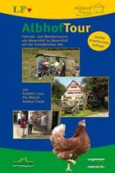AlbhofTour - Pia Münch, Andrea Traub, Heidi Megerle (ISBN: 9783886272808)