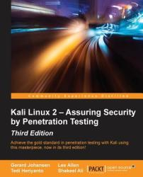 Kali Linux 2 - Assuring Security by Penetration Testing, Third Edition (ISBN: 9781785888427)
