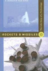 Rockets and Missiles - A. Bowdoin Van Riper (ISBN: 9780801887925)
