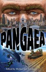 Pangaea - Aaron Rosenberg, Kelly Meding, Michael Jan Friedman (ISBN: 9781515021001)