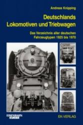 Deutschlands Lokomotiven und Triebwagen - Andreas Knipping (ISBN: 9783844660203)