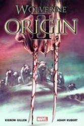 Wolverine: Origin II - Kieron Gillen, Adam Kubert (ISBN: 9783862010752)