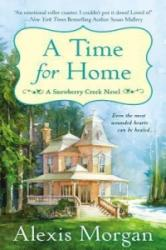 A Time for Home - Alexis Morgan (ISBN: 9780451417718)