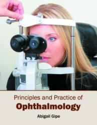 Principles and Practice of Ophthalmology - Abigail Gipe (ISBN: 9781632414144)