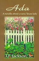 Ada - A Novella About a Sexy Texas Lady (ISBN: 9780759633742)