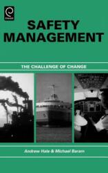 Safety Management - Michael S. Baram, A. Hale, M. Baram (ISBN: 9780080430751)