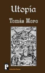 Tomas Moro, Sigmund Freud, Anna Freud - Utopia - Tomas Moro, Sigmund Freud, Anna Freud (ISBN: 9781475171518)
