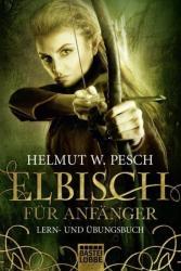 Elbisch fr Anfnger (ISBN: 9783404173365)