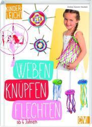 kinderleicht - Weben, Knpfen, Flechten (ISBN: 9783841064547)