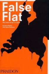False Flat - Aaron Betsky (ISBN: 9780714840697)