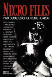 Necro Files: Two Decades of Extreme Horror (ISBN: 9781936964529)