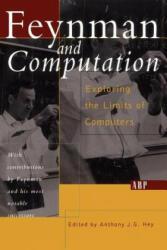 Feynman And Computation - A. J. G. Hey, Richard P. Feynman, David Pines (ISBN: 9780813340395)