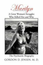 Marilyn - Jensen, Professor of Psychiatry School of Medicine Gordon D (ISBN: 9781477141502)