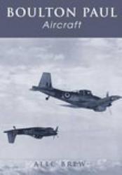 Boulton Paul Aircraft - Alec Brew (ISBN: 9780752421162)