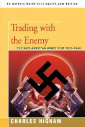 Trading with the Enemy - Charles Higham (ISBN: 9780595431663)
