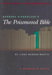 "Barbara Kingsolver's ""The Poisonwood Bible"" - Linda Wagner-Martin (2001)"