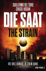 Die Saat - The Strain (ISBN: 9783453317222)