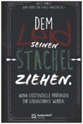 Dem Leid seinen Stachel ziehen (ISBN: 9783402131091)