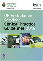 UK AMBULANCE CPG 2016 - Jrcalc, Aace (ISBN: 9781859595947)