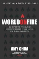 World On Fire - Amy Chua (2004)