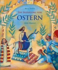 Die Erzählung von Ostern - Mary Joslin, Alida Massari, Martin Polster (ISBN: 9783522304276)
