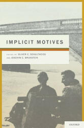 Implicit Motives - Oliver Schultheiss (ISBN: 9780195335156)