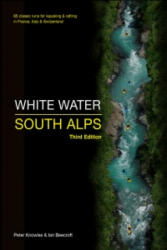 White Water South Alps - Peter Knowles, Ian Beecroft (ISBN: 9780955061448)