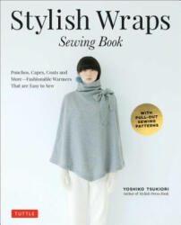 Stylish Wraps - Sewing book (ISBN: 9780804846950)