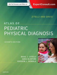 Zitelli and Davis' Atlas of Pediatric Physical Diagnosis (ISBN: 9780323393034)