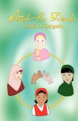 Hijab-Ez Friends - Delgado, Linda, D (ISBN: 9780976786160)