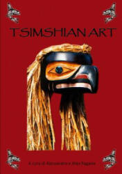 Tsimshian Art - Alessandro E Jitka Ragana (ISBN: 9781326049300)