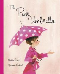 The Pink Umbrella (ISBN: 9781101919231)