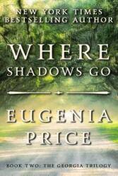 Where Shadows Go (ISBN: 9781683367482)