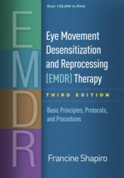 Eye Movement Desensitization and Reprocessing (ISBN: 9781462532766)